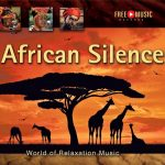 African Silence – World of Relaxation Music