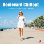 Boulevard Chillout – modern music for relax & wellness