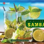 Caipirinha Samba – music for chill out & fun