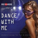 Dance With Me – modern songs for fun & dance
