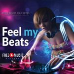 Feel my Beats – blockbuster club songs