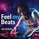 Feel my Beats – blockbuster club songs